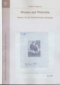 Book Cover: Wissen und Philatelie Zweiter Teil des Philatelistischen Lehrganges - BAMSV Feldkirch