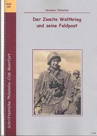 Book Cover: Der Zweite Weltkrieg und seine Feldpost - Hermann Teltscher
