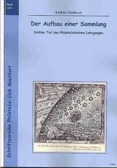 Book Cover: Der Aufbau einer Sammlung Dritter Teil des Philatelistischen Lehrganges - BAMSV Feldkirch