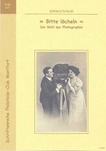 Book Cover: Bitte lächeln - die Welt der Photographie - Willibald Schmidt