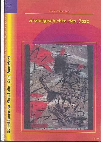 Book Cover: Sozialgeschichte des Jazz - Franz Zehenter