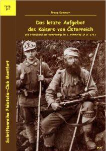 Book Cover: Das letzte Aufgebot des Kaisers von Österreich Standschützen Vorarlbergs - Franz Kemmer
