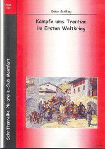 Book Cover: Kämpfe ums Trentino im Ersten Weltkrieg - Oskar Schilling