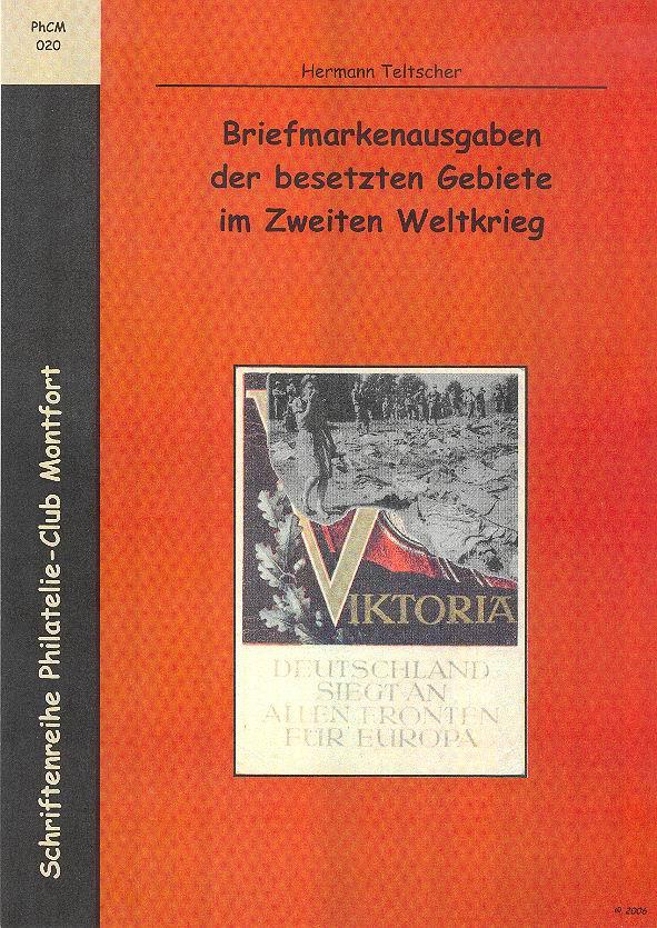 Book Cover: Briefmarkenausgaben der besetzten Gebiete im Zweiten Weltkrieg - Hermann Teltscher