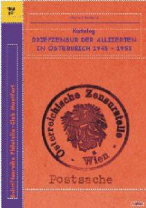Book Cover: Katalog Briefzensur der Alliierten in Österreich 1945-1953 - Helmut Seebald