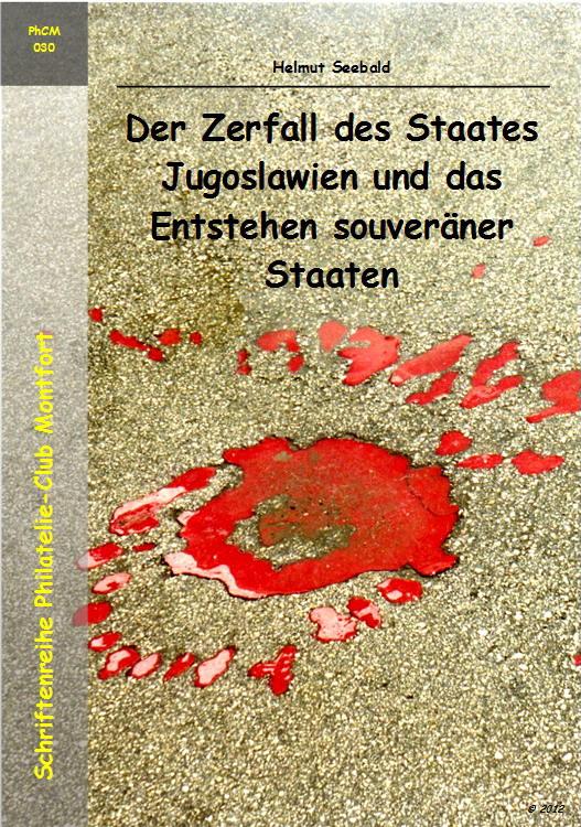 Book Cover: Der Zerfall des Staates Jugoslawien - Helmut Seebald